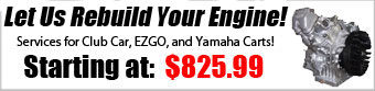 Complete Golf Cart Engine Rebuild for Club Car, EZGO, and Yamaha Golf Carts!