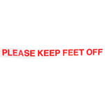 """Please Keep Feet Off"" Decal (Universal Fit)"